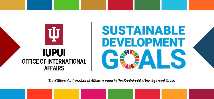 IUPUI Office of International Affairs and SDGs